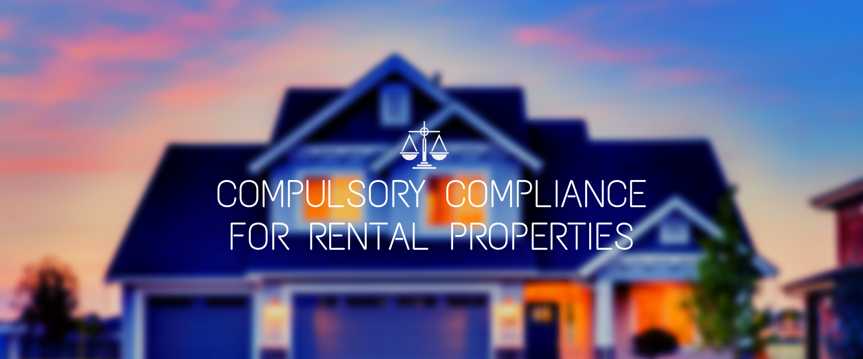 Compulsory Compliance for Rental Properties WA