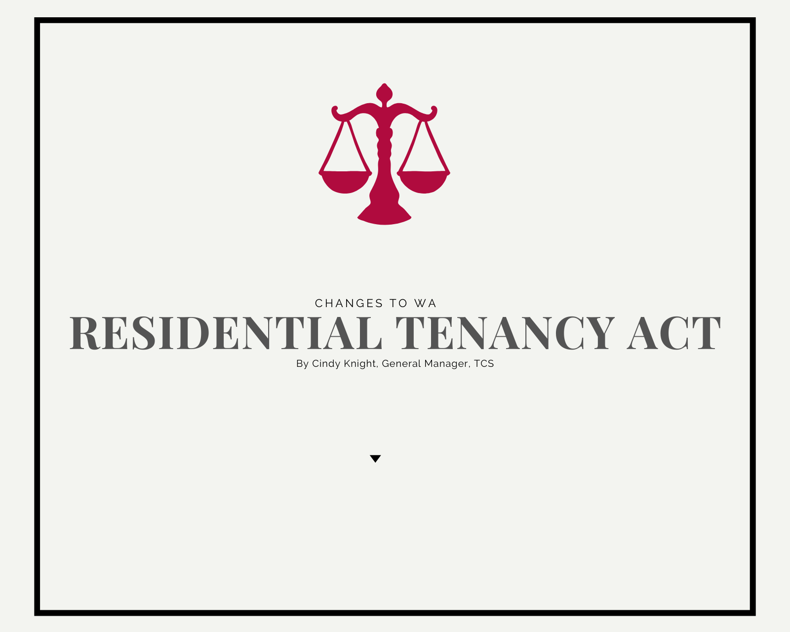 Residential Tenancy Act: WA Changes to Consider